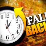 """Remember, when we switch to Standard Time, """"Fall back"""" one hour."""